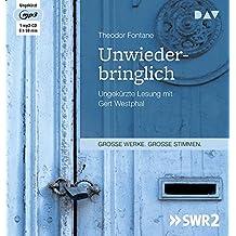 Unwiederbringlich: Ungekürzte Lesung mit Gert Westphal (1 mp3-CD)