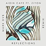 Reflections (Mark DVB Remix) [feat. Ziyon]