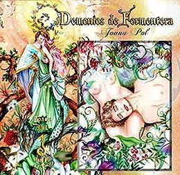 Demonios de Formentera.: 50 Ilustraciones (Colección LOVENGRIN nº 1) de [Pol, Joana]