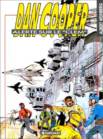 Descargar Libro Dan Cooper : Alerte sur le Clem de Albert Weinberg