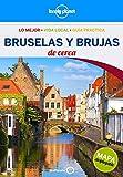 Bruselas y Brujas De cerca 3 (Guías De cerca Lonely Planet)