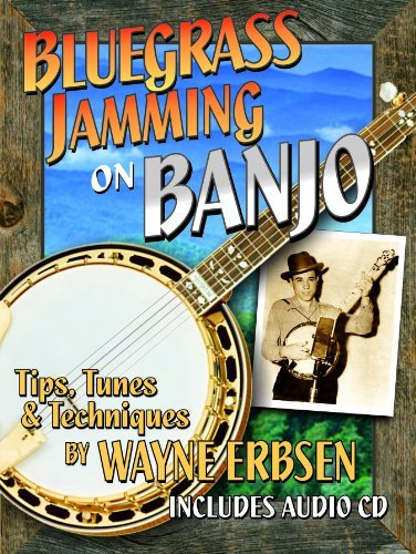 Bluegrass Jamming on Banjo book with CD by Wayne Erbsen (2013-06-01)