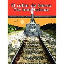 El Collar de Hierro * the Iron Necklace