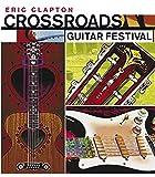 Clapton, E: Crossroads Guitar Festival 2004 [2 DVDs] - Eric Clapton