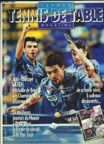 TENNIS DE TABLES MAGAZINE N° HORS SERIE AOUT 1998. SOMMAIRE: JEAN PHILIPPE GATIEN MEDAILLE DE BRONZE, A CHACUN SON PING A CHACUN SON EPREUVE, VENEZ ADMIRER LES PLUS GRANDS CHAMPIONS A PARIS... par ALBERTINI PIERRE.