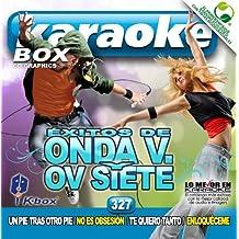 KBO-327 Exitos De Onda V. Y Ov Siete(Karaoke) by Onda Vaselina OV7 (2012-02-28)