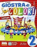 Giostra di colori. Per la Scuola elementare. Con e-book. Con espansione online: 2
