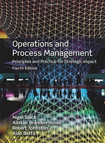 Operations & Process Management, 4th ed. by Nigel Slack (2015-07-15)