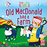 Peek and Play Rhymes: Old Macdonald had a Farm: A baby sing-along book