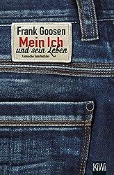Mein Ich und sein Leben: Roman
