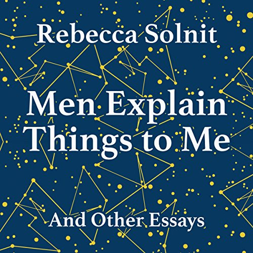 rebecca solnit essay The book's title, from an essay in harper's—where solnit is a columnist—helps to frame solnit's exploration of the shapes women's lives take, with or without the traditional linchpin.