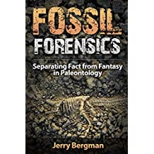 Fossil Forensics: Separating Fact from Fantasy in Paleontology (English Edition)