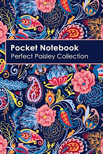 Band School High Kostüm - Pocket Notebook: Paisley Collection: Perfect for notes or a journal, this colorful collection looks great in the office home school or college (Colorful Blank Pocket Notebook, Band 1)