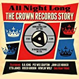 All Night Long The Crown Records Story 1957-1962