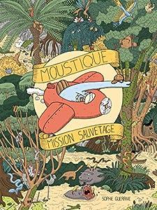 """Afficher """"Moustique, mission sauvetage"""""""