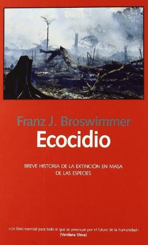Ecocidio - breve historia de la extincion en masa de las especies (Libros Abiertos)