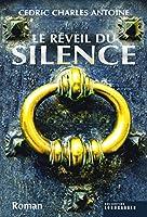 Le Réveil du silence