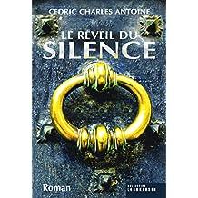Le Réveil du silence (French Edition)