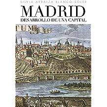Madrid desarrollo de una capital