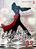 #10: Everybody on Dance Floor 23