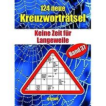 124 neue Kreuzworträtsel Band 37