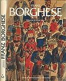 Franz Borghese. usato  Spedito ovunque in Italia