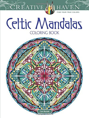 Creative Haven Celtic Mandalas Coloring Book (Creative Haven Coloring Books)