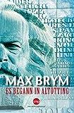 'Es begann in Altötting' von 'Max Brym'
