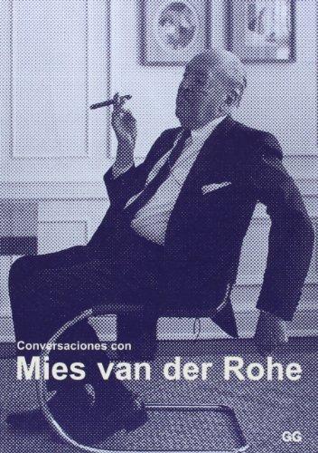 Conversaciones con Mies van der Rohe: Certezas americanas