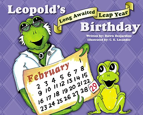 Leopold S Long Awaited Leap Year Birthday