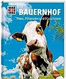 WAS IST WAS Band 117 Bauernhof. Tiere