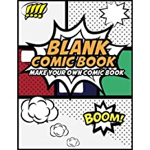"""Blank Comic Book Make Your Own Comic Book: Create Your Own Comic Strips from Start to Finish (Large Print 8.5""""x 11"""" 120 Pages): Volume 1 (Comic Sketch Book)"""