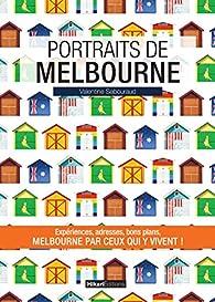 Portraits de Melbourne par Valentine Sabouraud