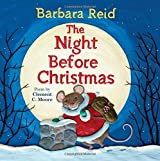 The Night Before Christmas by Clement Clarke Moore (2014-09-06)