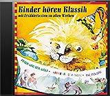 Kinder hören Klassik 1: Peter und der Wolf - Karneval der Tiere - Die Moldau