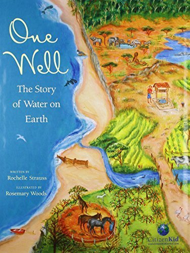 One Well: The Story of Water on Earth (CitizenKid) by Rochelle Strauss (2007-02-01)