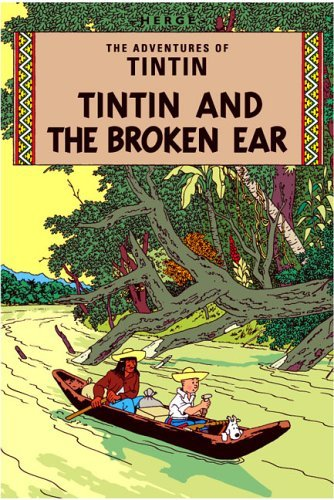 The Broken Ear (The Adventures of Tintin) by Hergé (Collector's Edition, 26 Sep 2012) Paperback