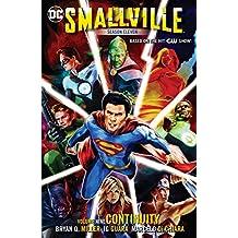 Smallville Season 11 Vol. 9: Continuity (Smallville (2012-2014))