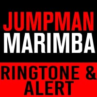 Jumpman Marimba Ringtone and Alert