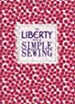 The Liberty Book of Simple Sewing