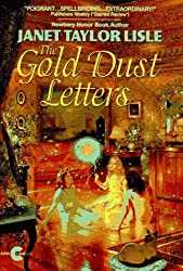Gold Dust Letters (Investigators of the Unknown) by Janet Taylor Lisle (1996-05-01)