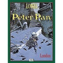 Peter Pan, Bd.1, London by Regis Loisel (1991-01-01)