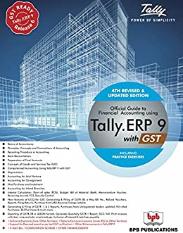 Official Guide to Financial Accounting Using Tally  ERP 9 with GST (Release  6 4)