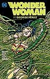 Wonder Woman By George Perez TP Vol 1