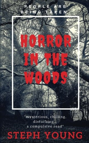 HORROR IN THE WOODS: People are being Taken.