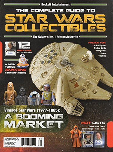 STAR WARS: Beckett S Complete Guide to Star Wars Collectibles Magazine