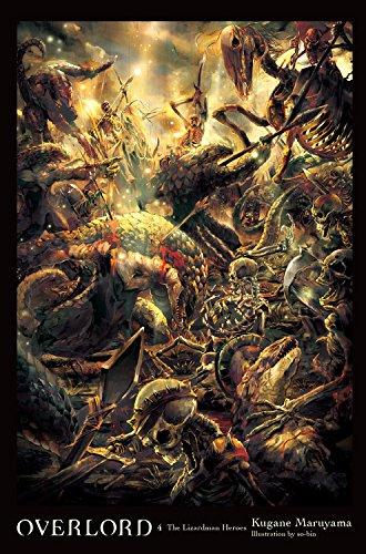 Preisvergleich Produktbild Overlord,  Vol. 4 (light novel): The Lizardman Heroes