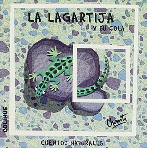 La Lagartija y Su Cola par Chanti