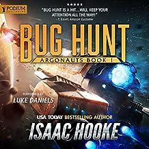 Bug Hunt: Argonauts, Book 1