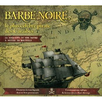 Barbe noire le plus célèbre pirate des caraïbes